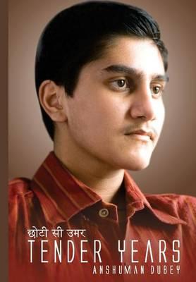 Tender Years: Chhoti Si Umar (Hardback)