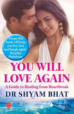 You Will Love Again: A Guide to Healing from Hear (Paperback)