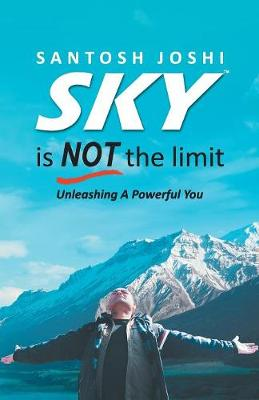 Sky is Not the Limit (Paperback)