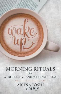 Morning Rituals For A Productive And Successful Day (Paperback)