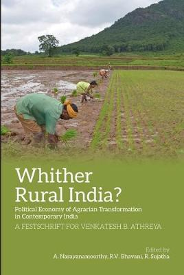 Agriculture and Rural India After Economic Refor - Essays for Venkatesh B. Athreya (Hardback)
