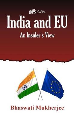 India and EU: An Insider's View (Hardback)