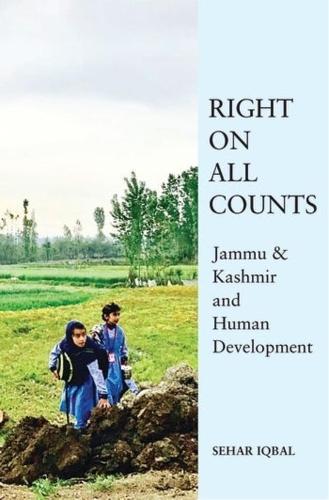 Right on All Counts - Jammu & Kashmir and Human Development (Hardback)