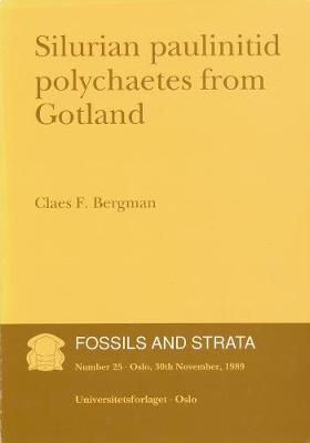 Silurian Paulinitid Polychaetes from Gotland - Fossils and Strata Monograph Series (Paperback)