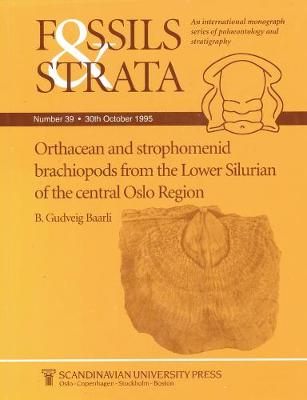 Orthacean and Strophomenid Brachiopods from the Lower Silurian of the Central Oslo Region - Fossils and Strata Monograph Series (Paperback)