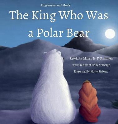 The King Who Was a Polar Bear (Hardback)