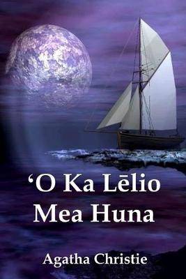 ʻO Ka Lēlio Mea Huna: The Secret Adversary, Hawaiian edition (Paperback)