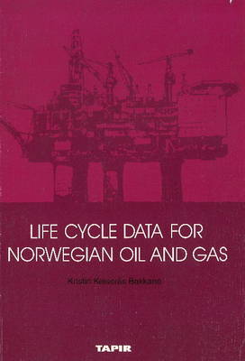 Life Cycle Data for Norwegian Oil & Gas (Paperback)