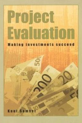 Project Evaluation: Making Investments Succeed (Paperback)