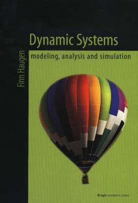Dynamic Systems: Modeling, Analysis and Simulation (Paperback)