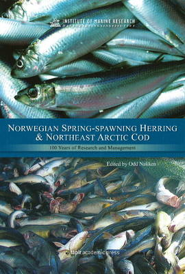 Norwegian Spring-Spawning Herring and Northeast Arctic Cod: 100 Years of Research and Management (Hardback)