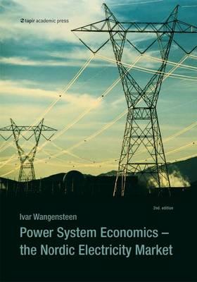 Power System Economics: The Nordic Electricity Market (Paperback)
