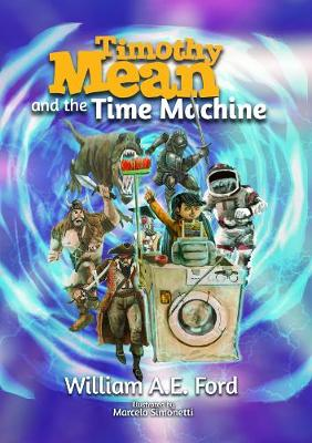 Timothy Mean and the Time Machine (Paperback)