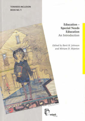Education - Special Needs Education: An introduction v. 1: Towards Inclusion (Paperback)