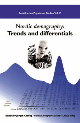 Nordic Demography: Trends and Differentials - Scandinavian Population S. v. 13 (Paperback)