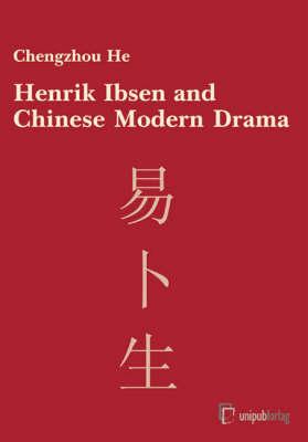 Henrik Ibsen and Modern Chinese Drama (Hardback)