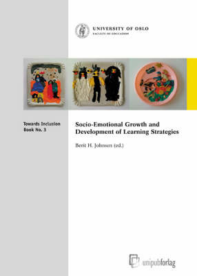 Socio-emotional Growth and Development of Learning Strategies: v. 3 - Towards Inclusion S. v. 3 (Paperback)