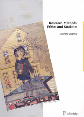 Research Method, Ethics and Statistics (Paperback)
