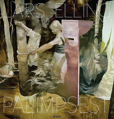 Lars Elling: Palimpsest (Paperback)
