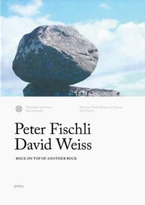 Fischli & Weiss - Rock on Top of Another Rock: Valdresflya & Kensington Gardens (Hardback)