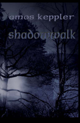 Shadow Walk - The Janus clan (Paperback)