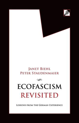 Ecofascism Revisited: Lessons from the German Experience (Paperback)