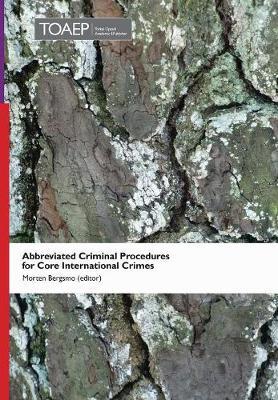 Abbreviated Criminal Procedures for Core International Crimes (Hardback)