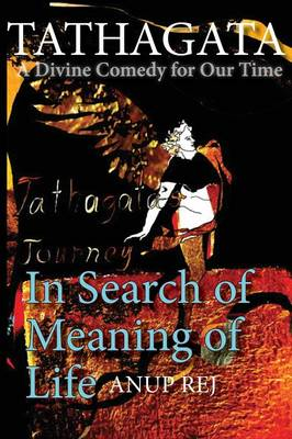 Tathagata - A Divine Comedy for Our Time (Paperback)