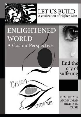 Vision of an Enlightened World: A Cosmic Perspective (Hardback)