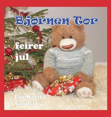 Bjornen Tor Feirer Jul - Bjornen Tor (Hardback)