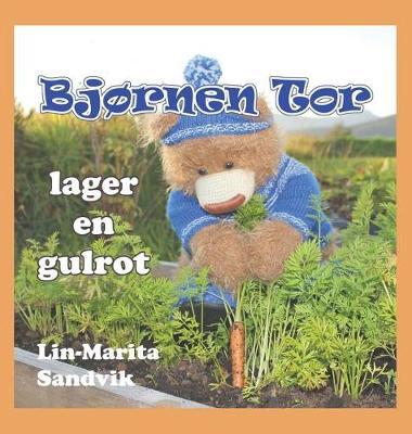 Bjornen Tor Lager En Gulrot - Bjornen Tor (Hardback)