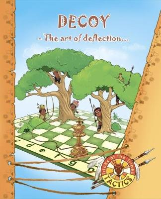Decoy - Tactics: Tricks of the Tribes (Paperback)