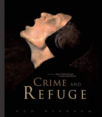 Odd Nerdrum - Crime and Refuge (Paperback)