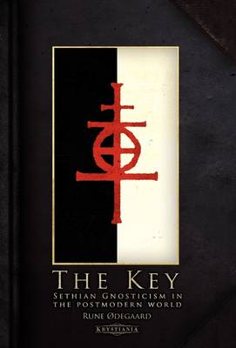 The Key: Sethian Gnosticism in the Postmodern World (Hardback)