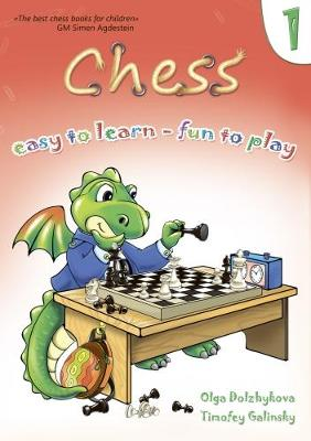 Chess: Easy to Learn - Fun to Play: No. 1 (Paperback)