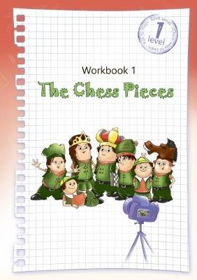 The Chess Pieces - Workbook 1 (Paperback)