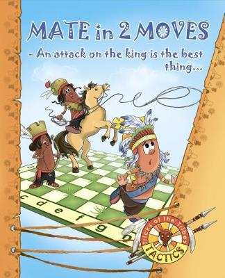 Mate in 2 Moves - Tactics: Tricks of the Tribes (Paperback)