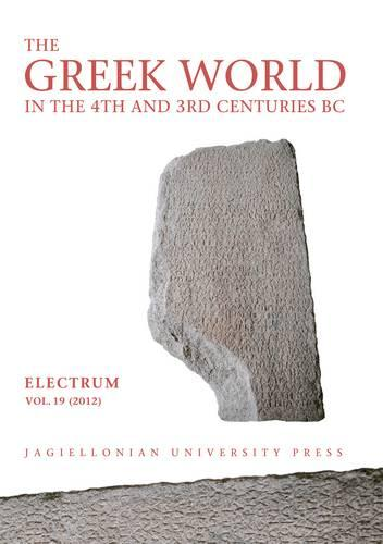 The Greek World in the Fourth and Third Centuries B.C. (Paperback)
