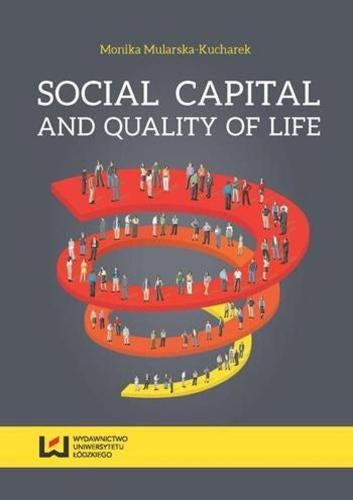 Social Capital and Quality of Life (Paperback)