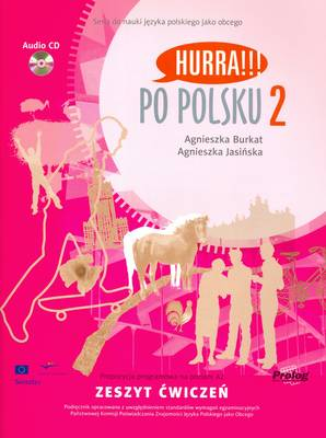 Hurra!!! Po Polsku Hurra!!! Po Polsku: Student's Workbook Student's Workbook: v. 2 v. 2