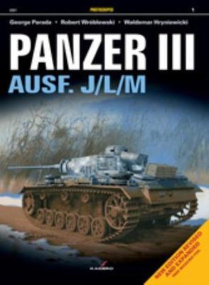Panzer III Ausf. J/L/M - Photosniper (Paperback)