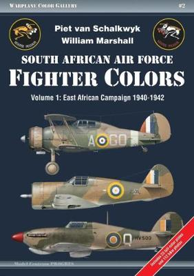South African Air Force Fighter Colors: Volume 1: East African Campaign 1940-1942 - Warplane Color Galler (Paperback)