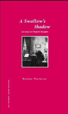 A Swallow's Shadow (Hardback)