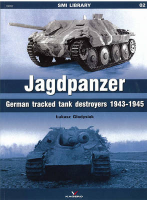Jagdpanzer: German Tracked Tank Destroyers 1943-1945 - SMI Library (Paperback)