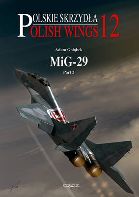 MiG-29: Pt. 2 - Polish Wings No. 12 (Paperback)