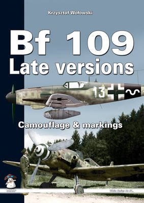 Bf109 Late Versions: Camouflage and Markings (Paperback)