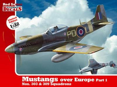 1/32 Mustangs Over Europe Part 1. Nos. 303&309 Squadrons (Kd 32003) - Kagero Decals (Paperback)