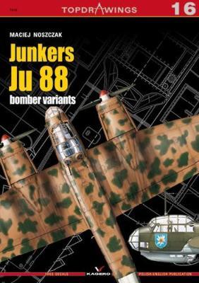Junkers Ju 88 Bomber Variants - Top Drawings (Paperback)