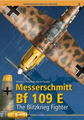Messerschmitt Bf 109 E.: The Blitzkrieg Fighter (Paperback)