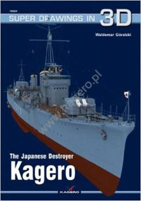 The Japanese Destroyer Kagero - Super Drawings in 3D (Paperback)